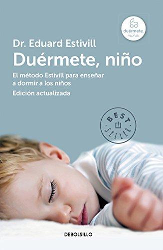Duérmete, niño (edición actualizada y ampliada): El método Estivill para enseñar a dormir a los niños (Best...