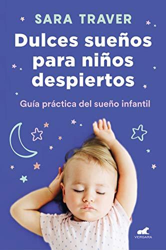 Dulces sueños para niños despiertos (Libro práctico)