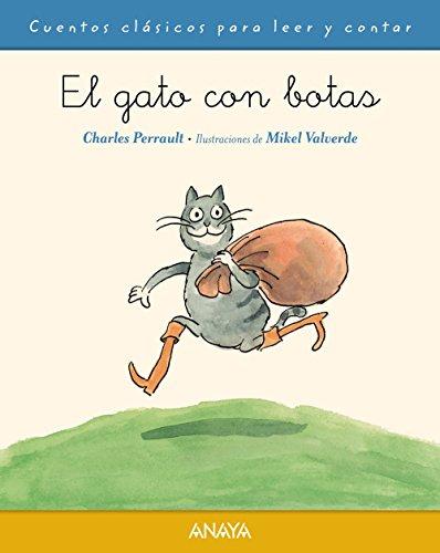El gato con botas (PRIMEROS LECTORES (1-5 años) - Cuentos clásicos para leer y contar)