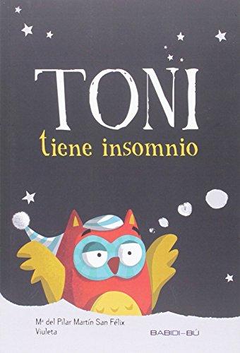 Toni tiene insomnio (LA ESTRELLA BAILARINA)