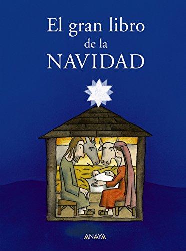 El gran libro de la Navidad (Libros Infantiles - Libros-Regalo)