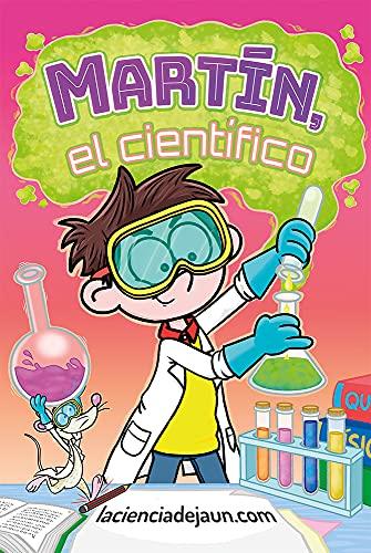 Martín el científico: Las aventuras del pequeño científico y sus amigos