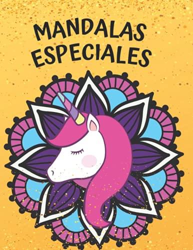 Mandalas especiales: 50 mandalas con sirenas, unicornios y animales para niños y niñas
