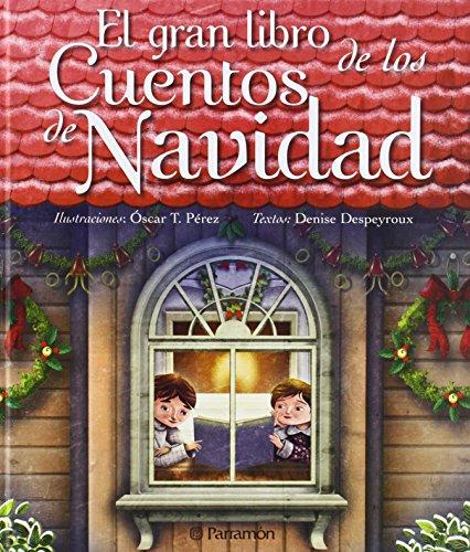 EL GRAN LIBRO DE LOS CUENTOS DE NAVIDAD (Grandes libros de lectura)