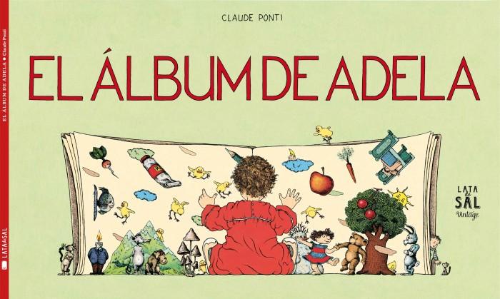 Libro infantil 2020 El álbum de Adela, Claude Ponti