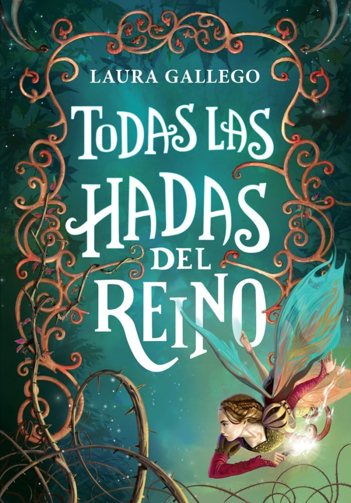 Libro infantil 2020 Todas las hadas del reino, Laura Gallego