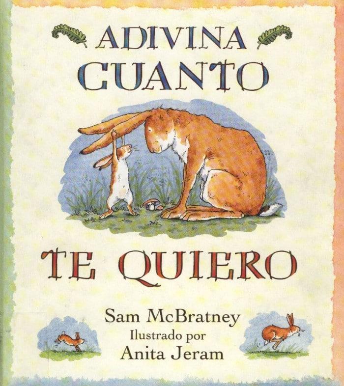 Libro infantilAdivina cuánto te quiero, de Sam McBratney