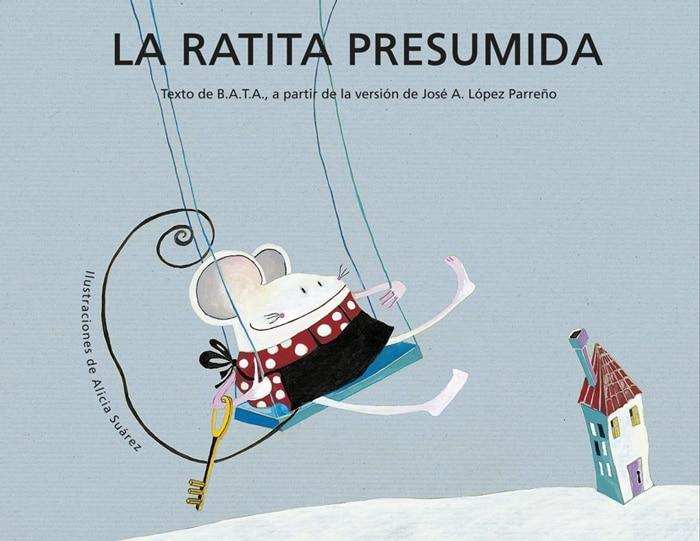 Cuentos para niños con autismo La ratita presumida, de José Antonio López Parreño (Editorial Kalandraka)