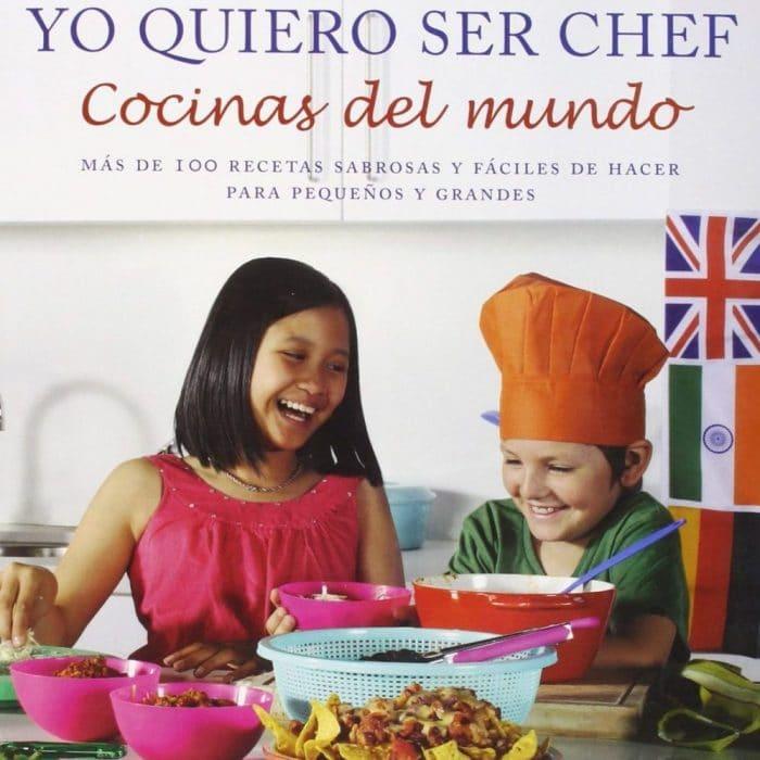 Libro infantil Yo quiero ser chef Cocinas del Mundo