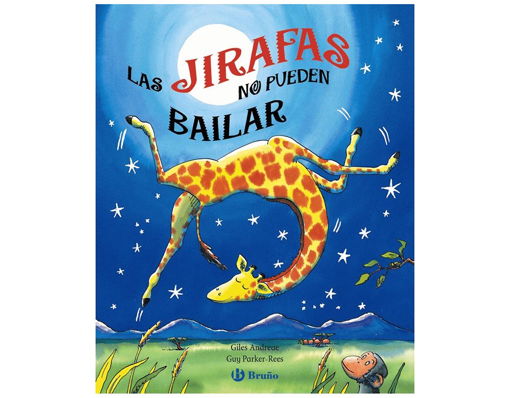 Cuento Las jirafas no pueden bailar, de Giles Andreae y Guy Parker-Rees