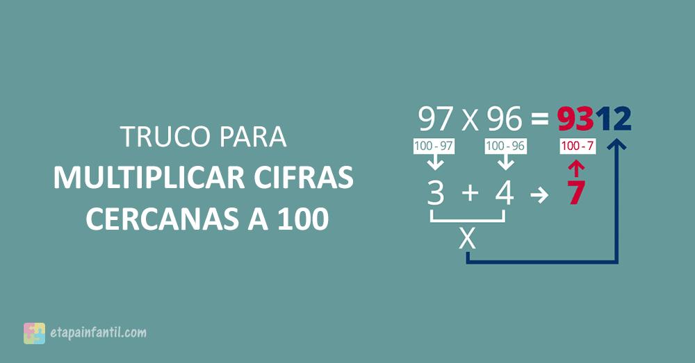 3 trucos sencillos para multiplicar cifras cercanas a 100