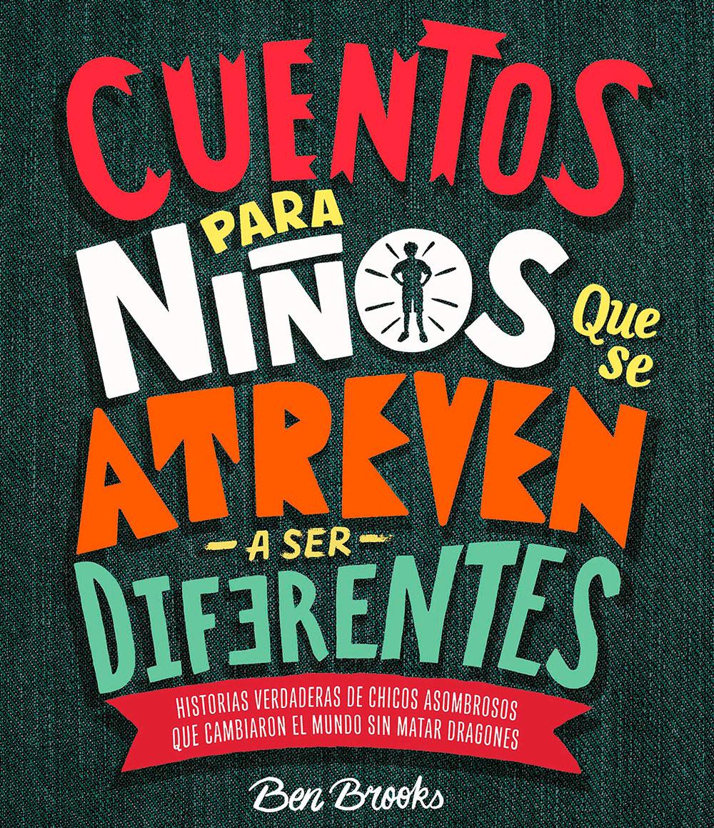 Libro Cuentos para niños que se atreven a ser diferentes