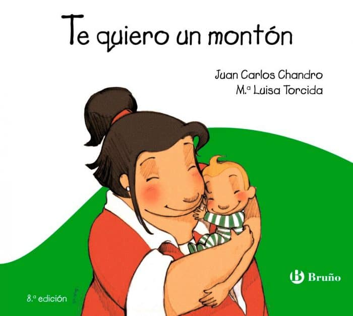 Libro Te quiero un montón, de Juan Carlos Chandro