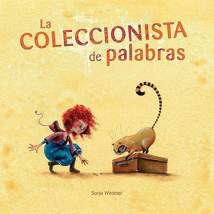 Libro La coleccionista de palabras, de Sonja Wimmer