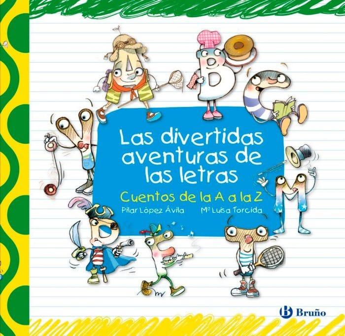 Libro Las divertidas aventuras de las letras, de Pilar López
