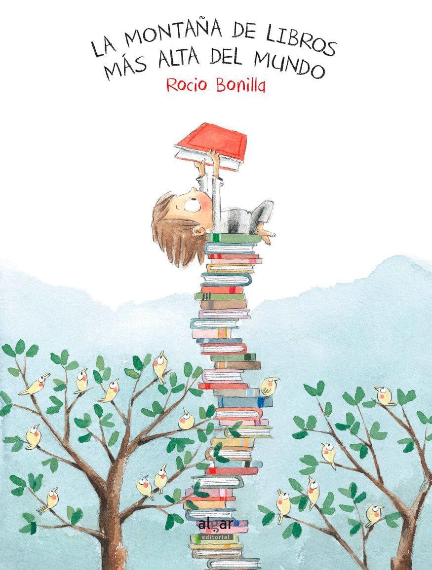 La montaña de libros más alta del mundo, de Rocío Bonilla