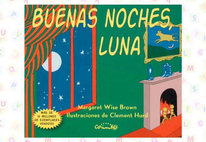 Cuento Buenas noches Luna, de Margaret Wise Brown