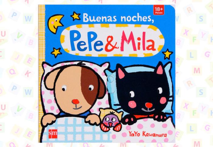 Cuento Buenas noches Pepe y Mila, de Yayo Kawamura