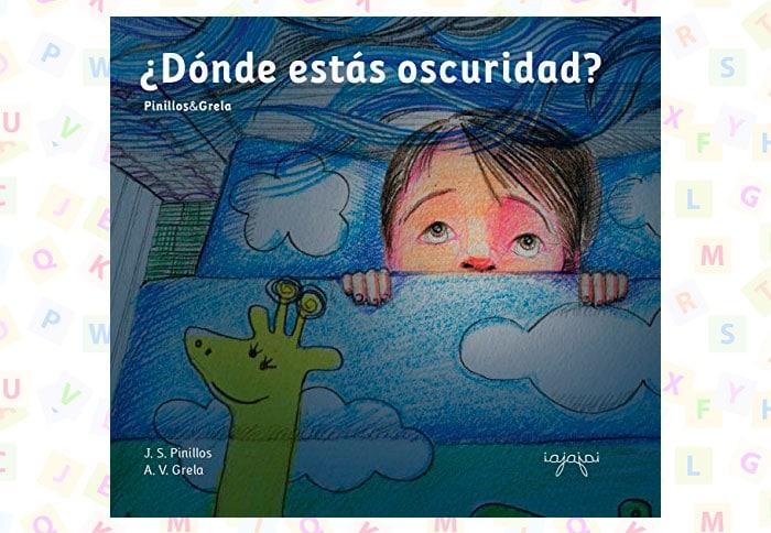 Cuento Dónde estás oscuridad, de JS Pinillos