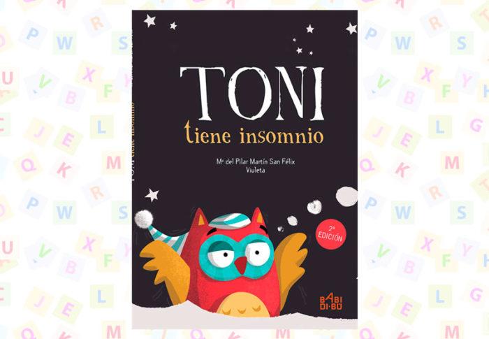 Cuento Toni tiene insomnio Pilar Martin